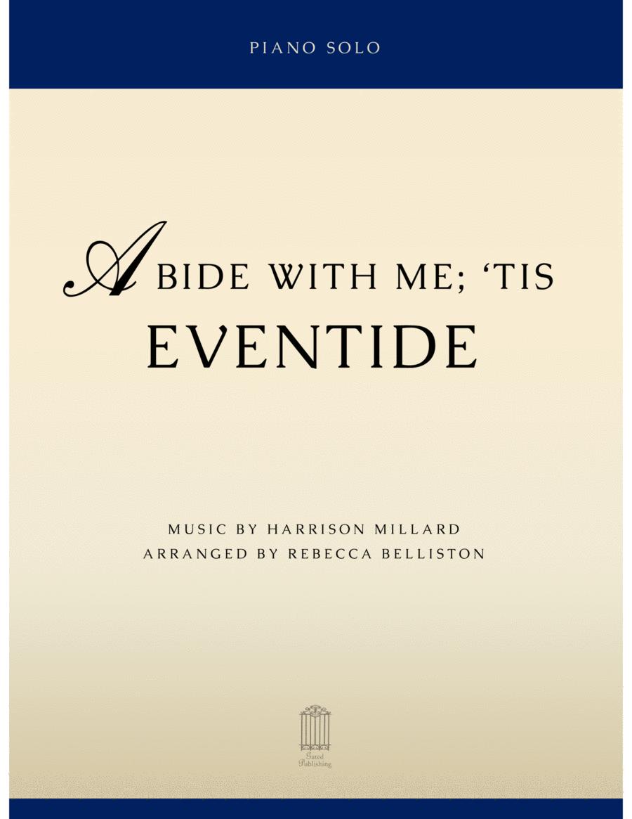 Abide With Me; 'Tis Eventide (Piano Solo)