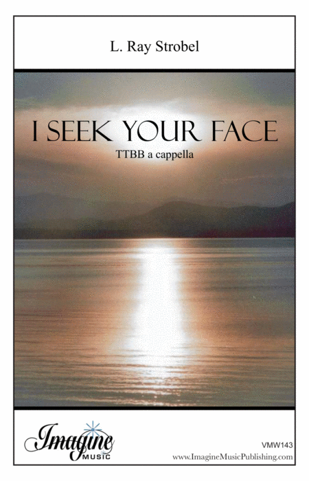 I Seek Your Face