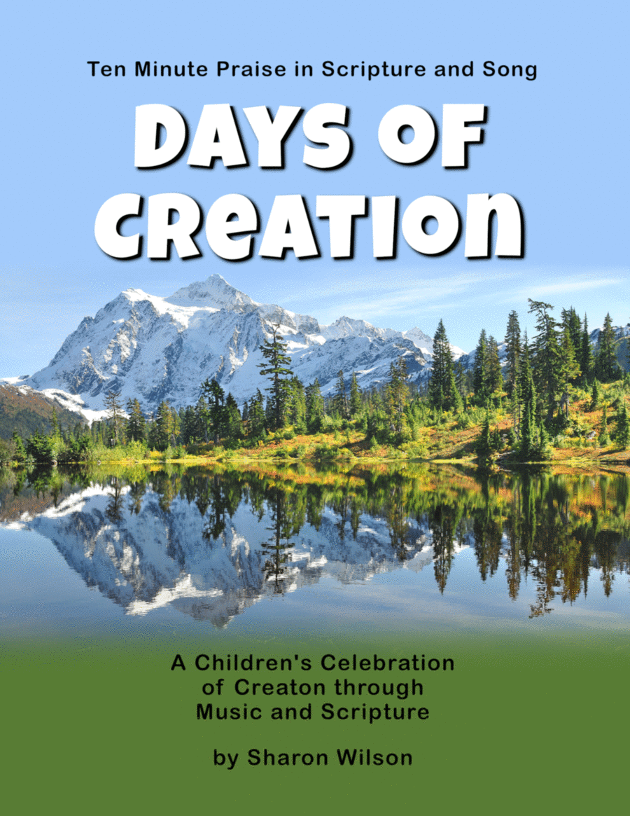 Ten Minute Praise in Scripture and Song--Days of Creation (Children's Program)