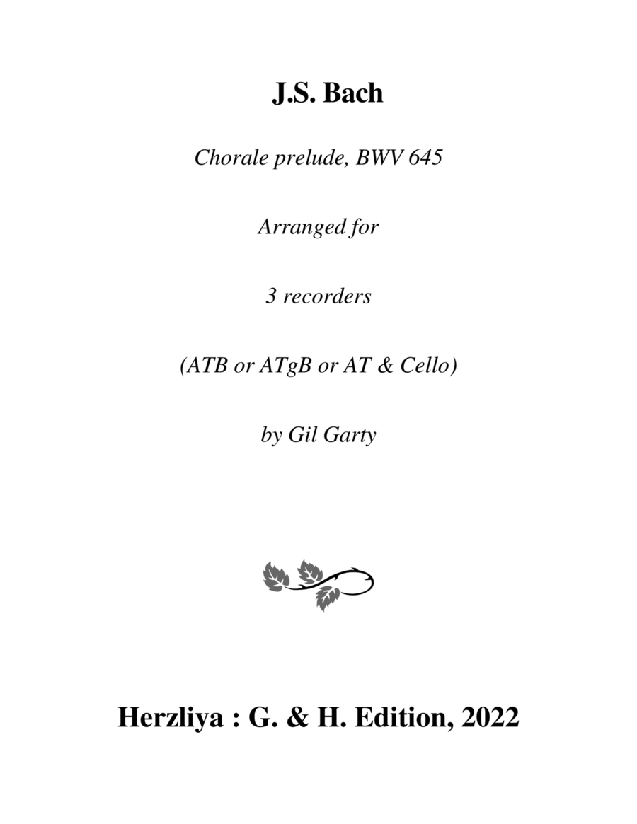 Wachet auf, ruft uns die Stimme, BWV 645 for organ from Schuebler Chorales (version for 3 recorders)
