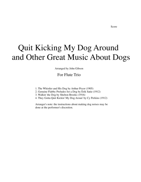 Quit Kicking My Dog Around and Other Music about Dogs for Flute Trio