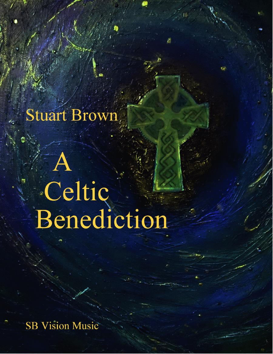 A Celtic Benediction