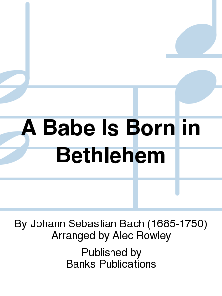 A Babe Is Born in Bethlehem