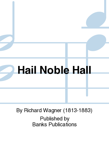 Hail Noble Hall