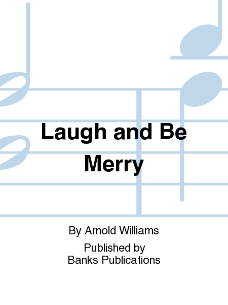 Laugh and be Merry Summary