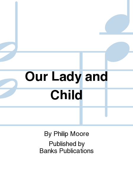 Our Lady and Child
