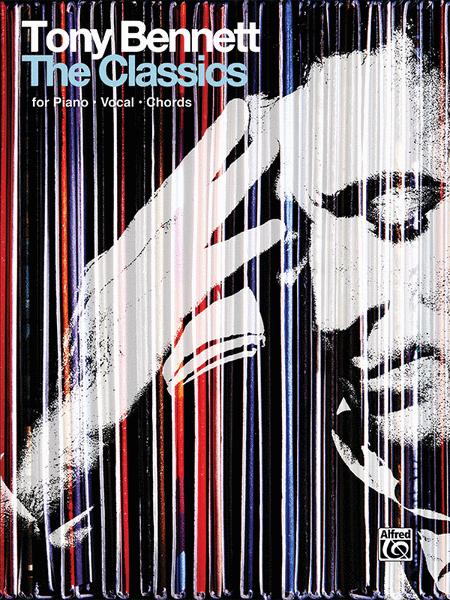 Tony Bennett -- The Classics