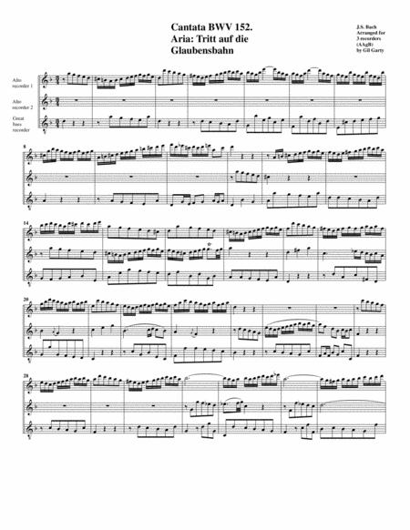 Aria: Tritt auf die Glaubensbahn from Cantata BWV 152