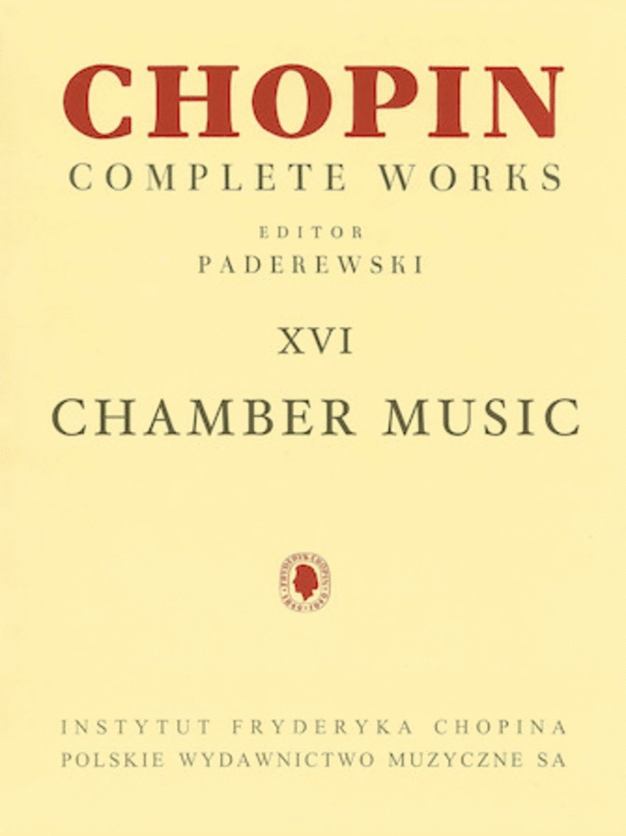 Chamber Music - Chopin Complete Works Vol. XVI