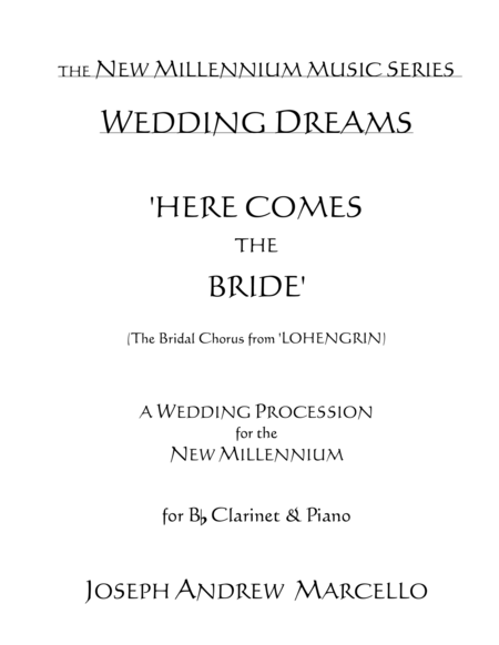 Here Comes the Bride - for the New Millennium - Clarinet & Piano