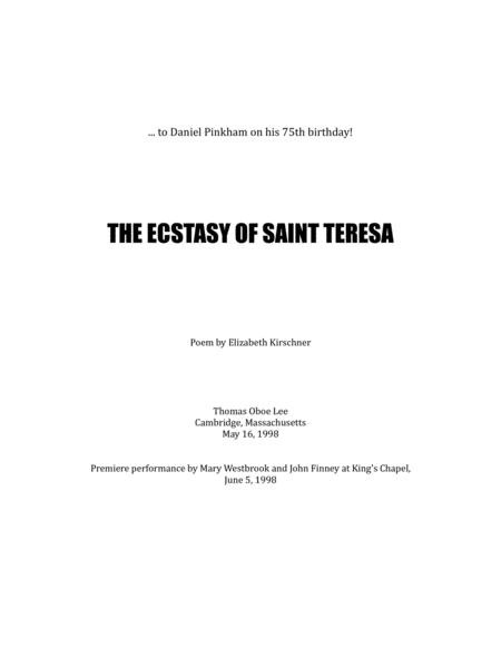 The Ecstasy of Saint Teresa (1998) for mezzo-soprano and organ