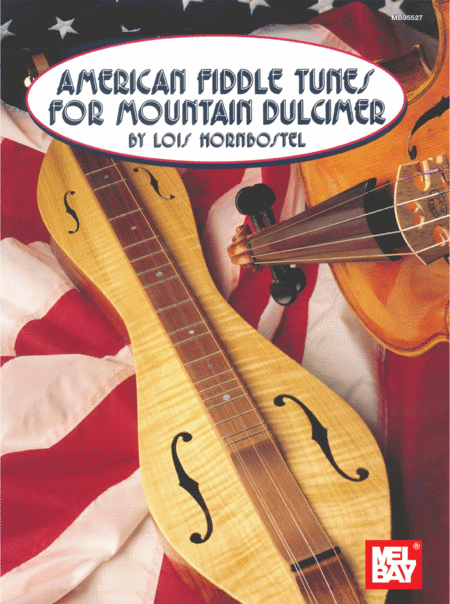 American Fiddle Tunes for Mountain Dulcimer