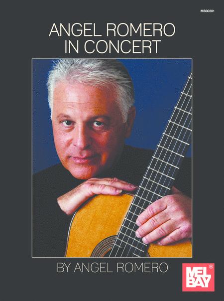Angel Romero: In Concert