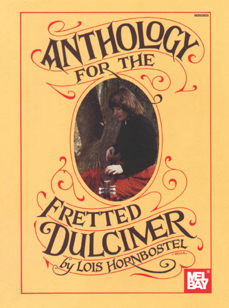 Anthology for the Fretted Dulcimer