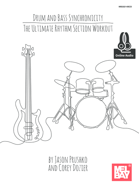 Drum and Bass Synchronicity: The Ultimate Rhythm Section Workout