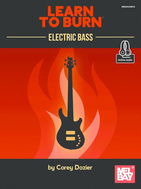 Learn to Burn: Electric Bass