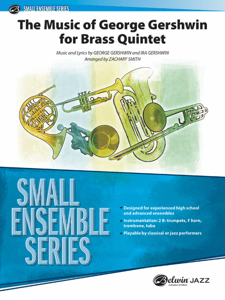 The Music of George Gershwin for Brass Quintet