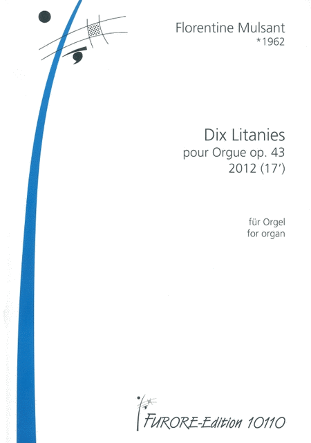 Dix Litanies for organ op. 43