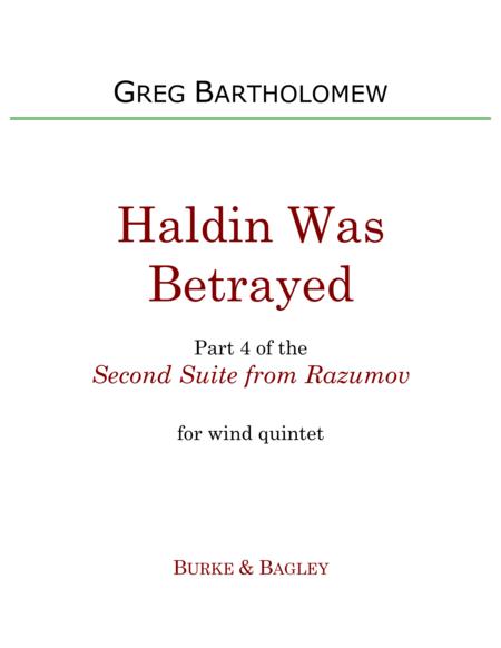 Haldin Was Betrayed (Part 4 of Second Suite from Razumov) for wind quintet
