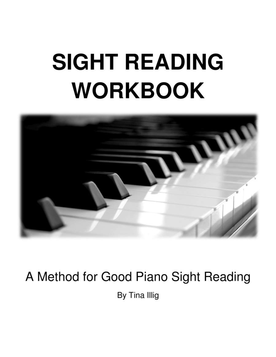 PIANO SIGHT READING WORKBOOK: Writing and Playing Format