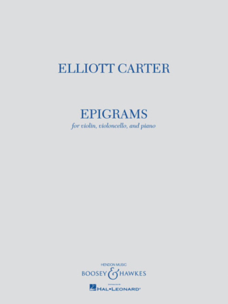 Elliott Carter - Epigrams