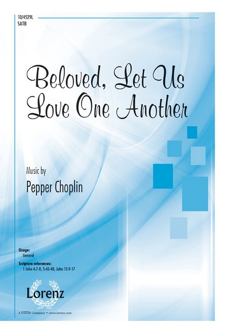 Beloved, Let Us Love One Another