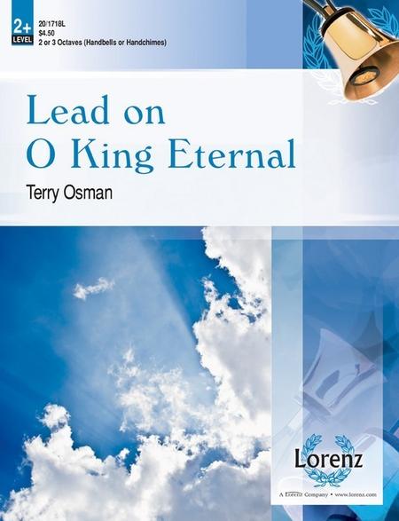 Lead on O King Eternal