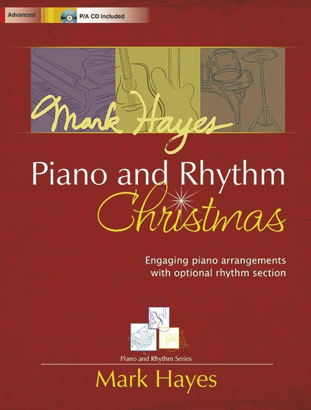 Mark Hayes: Piano and Rhythm Christmas
