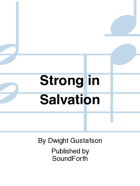 Strong in Salvation