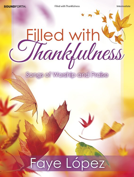 Filled with Thankfulness