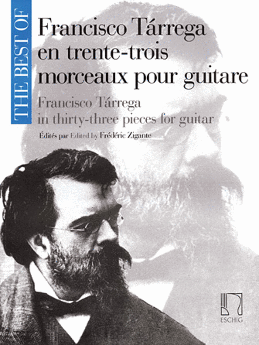 The Best of Francisco Tarrega in 33 Pieces for Guitar