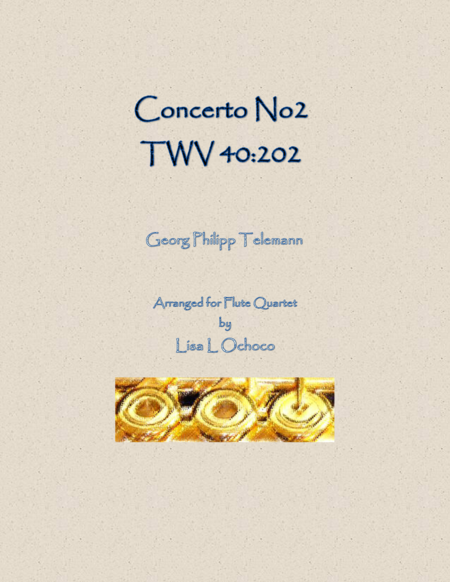 Concerto No2 TWV 40:202 for Flute Quartet