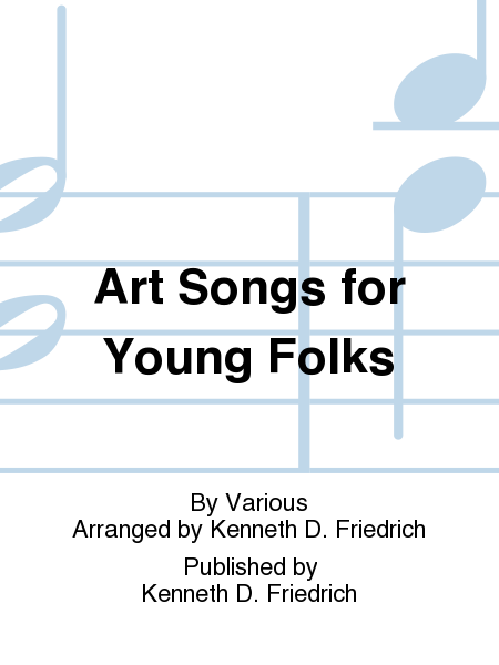 Art Songs for Young Folks