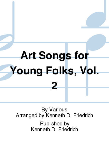 Art Songs for Young Folks, Vol. 2
