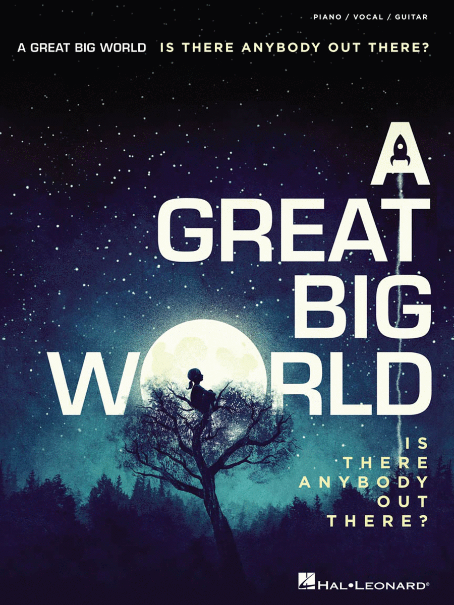 A Great Big World - Is There Anybody Out There?