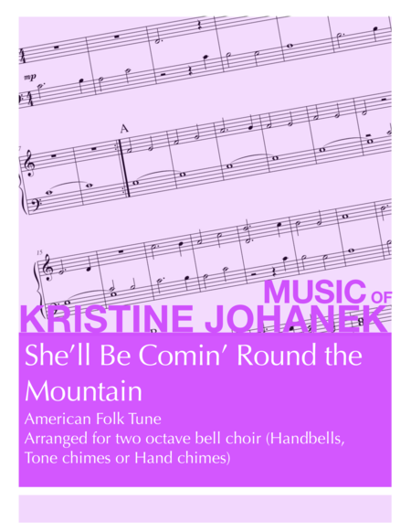 She'll Be Comin' Round the Mountain (2 octave handbells, tone chimes or hand chimes)
