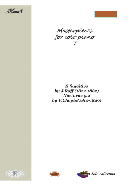 Masterpieces for solo piano 7 by J.Raff and F.Chopin