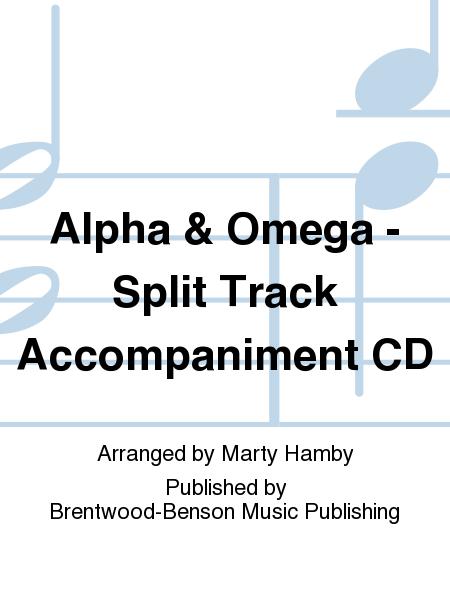 Alpha & Omega - Split Track Accompaniment CD