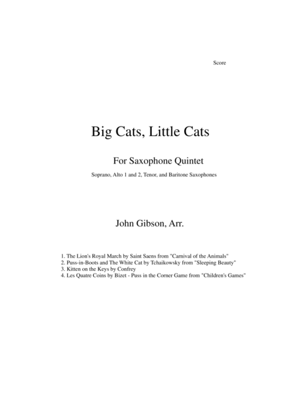 Big Cats, Little Cats - Cat Music for Saxophone Quintet
