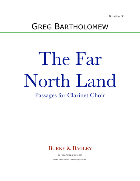 The Far North Land: Passages for Clarinet Choir