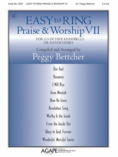 Easy To Ring Praise & Worship VII