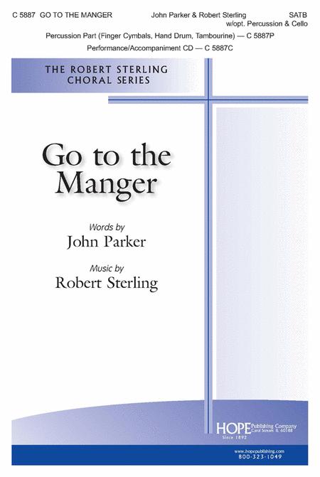Go To The Manger