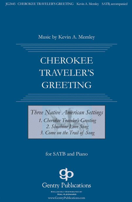 Cherokee Traveler's Greeting