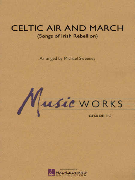 Celtic Air and March (Songs of Irish Rebellion)