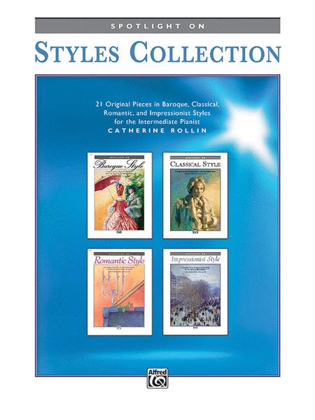Spotlight on Styles Collection