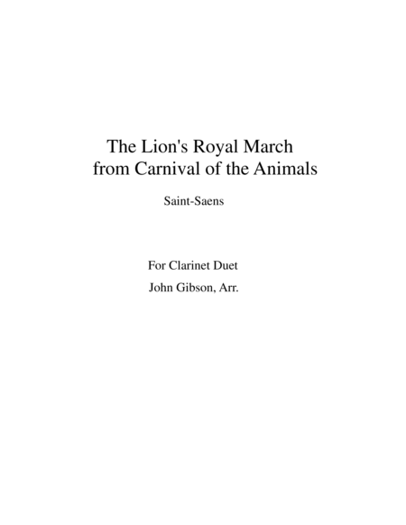 The Lion's Royal March from Carnival of the Animals by Saint-Saens for clarinet duet