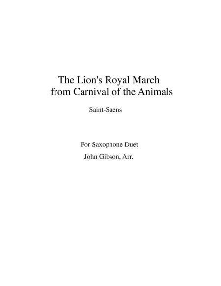 Saxophone duet - The Lion's Royal March from Carnival of the Animals by Saint-Saens