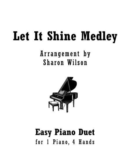 Let It Shine Medley (Easy Piano Duet; 1 Piano, 4 Hands)