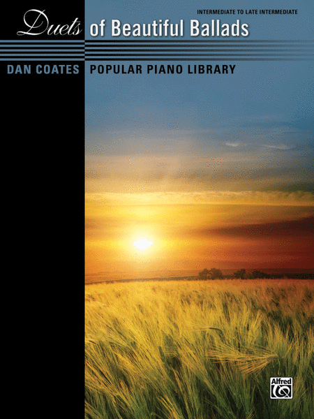 Dan Coates Popular Piano Library -- Duets of Beautiful Ballads