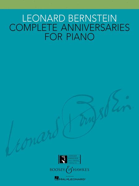 Leonard Bernstein - Complete Anniversaries for Piano